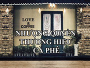 Các thương hiệu kinh doanh cafe nhượng quyền tại Việt Nam